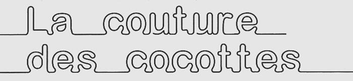 la couture des cocottes
